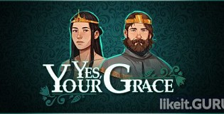 Download Yes, Your Grace Full Game Torrent | Latest version [2020] RPG
