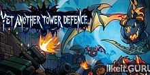 Download Yet another tower defence Full Game Torrent | Latest version [2020] Strategy