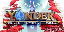 Download Yonder: The Cloud Catcher Chronicles Full Game Torrent | Latest version [2020] Adventure