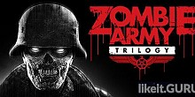 Download Zombie Army Trilogy Full Game Torrent | Latest version [2020] Shooter