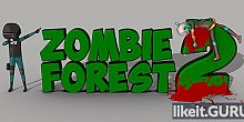Download Zombie Forest 2 Full Game Torrent | Latest version [2020] Action