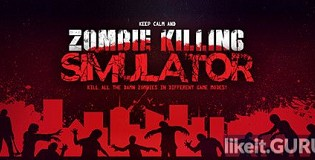 Download Zombie Killing Simulator Full Game Torrent | Latest version [2020] Action