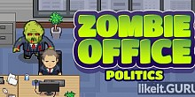 Download Zombie Office Politics Full Game Torrent | Latest version [2020] RPG