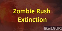 Download Zombie Rush : Extinction Full Game Torrent | Latest version [2020] Strategy