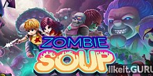 Download Zombie Soup Full Game Torrent | Latest version [2020] Arcade